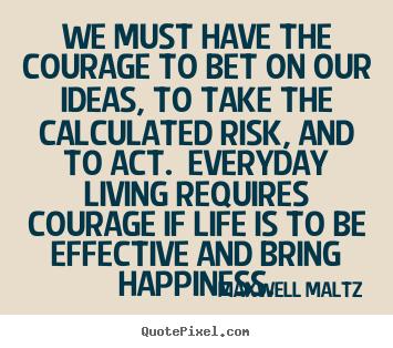 maltz maxwell quotes