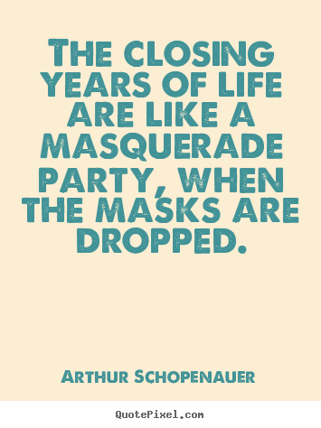Arthur Schopenauer Picture Quotes The Closing Years Of