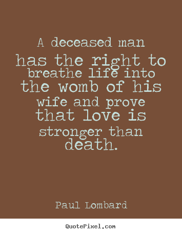 Famous Quotes About Life And Death Pleasing Paul Lombard's Famous Quotes  Quotepixel