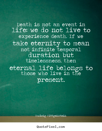 Life Death Quotes Interesting Diy Image Quotes About Life  Death Is Not An Event In Life We Do