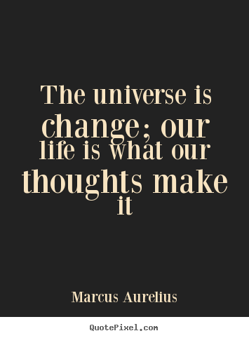 Quotes About Change In Life ... quotes - Th...