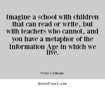 imagine a school with children that can read or write