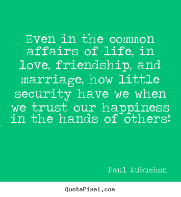 quotes about love and life quotes about love and life