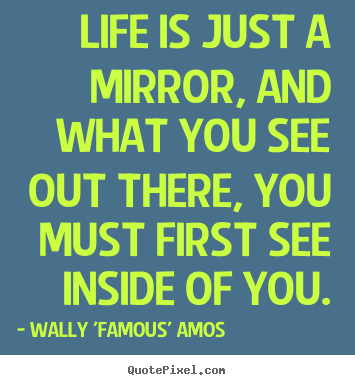 Famous quotes mirrors quotesgram for Mirror quotes