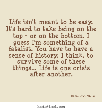 Create Graphic Picture Quotes About Life Life Isn T Meant To Be