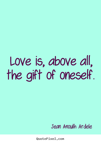 gift of love quotes quotesgram