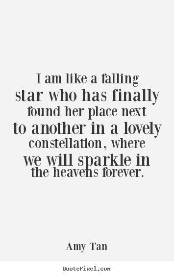 Love Quotes   I Am Like A Falling Star Who Has Finally Found.