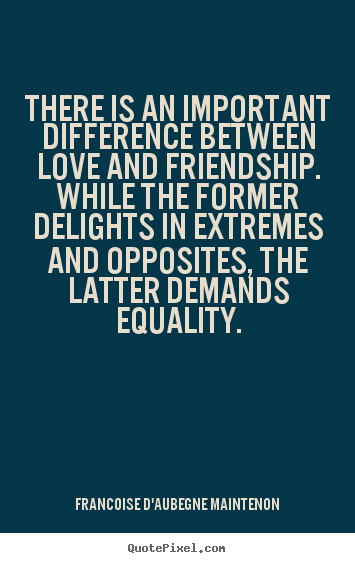 difference between love and friendship essay 1 romantic love and friendship jacob williamson [abstract: here i attempt a rare conceptual investigation into the similarities and differences between friendships.