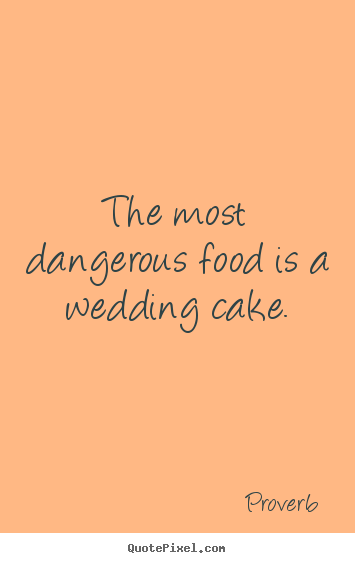How to design picture quotes about love - The most dangerous ...