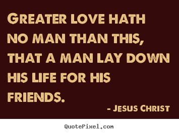 Jesus Quotes About Love Interesting Picture Quotes From Jesus Christ  Quotepixel