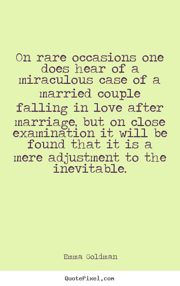 Love quote - On rare occasions one does hear of a miraculous case of a married..