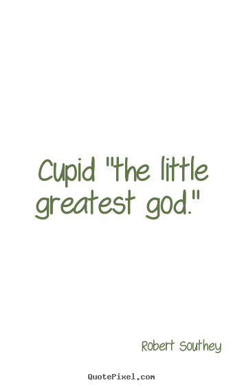 cupid sayings