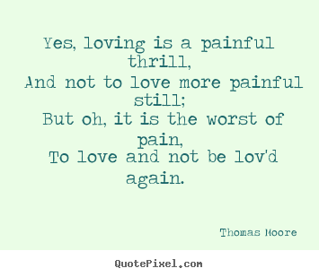 How to design poster quotes about love - Yes, loving is a ...