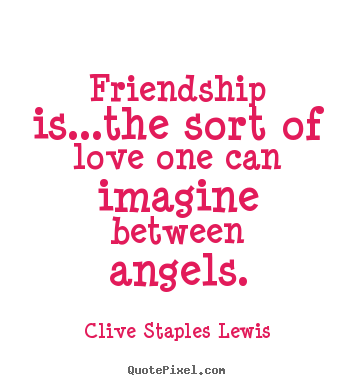 Love Friendship Quotes Adorable Design Your Own Picture Quotes About Love  Friendship Is.the