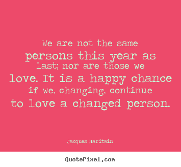 Quotes About Love Not Lasting : ... maritain more love quotes friendship quotes success quotes life quotes