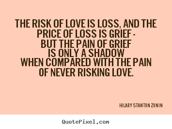 Quotes About Love And Loss : More Love Quotes Friendship Quotes Life Quotes Success Quotes