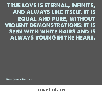 Love Is Eternal Quotes Amusing Love Quote  True Love Is Eternal Infinite And Always Like