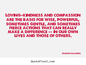 Loving Kindness Quotes Simple Sharon Salzberg Picture Quotes  Lovingkindness And Compassion