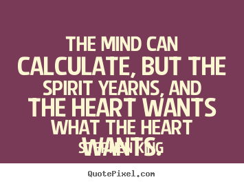 What the Heart Wants Quotes