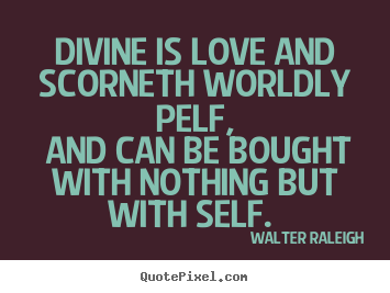 walter raleigh quotes