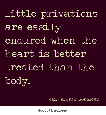 How to make picture quotes about love - Little privations are easily endured when..