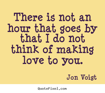 Make Love Quotes Cool Create Custom Poster Quotes About Love  There Is Not An Hour That