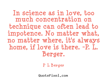 Science Love Quotes | Love Quotes In Science As In Love Too Much Concentration On