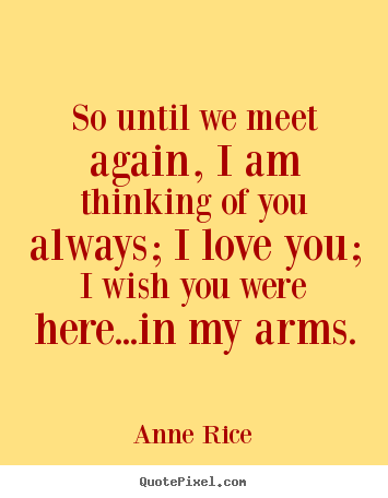 until we meet again anne schraff quotes on life