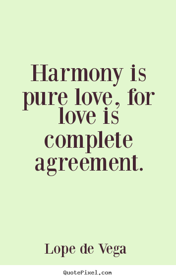 Harmony Love Quotes. QuotesGram