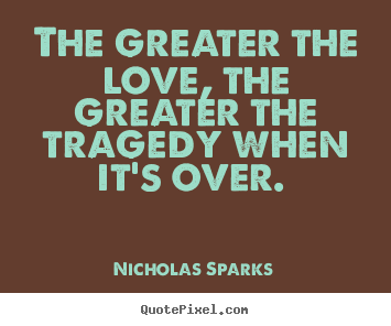 Quotes By Nicholas Sparks - QuotePixel.com