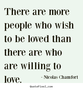 Wish Quotes Endearing Love Quotes  There Are More People Who Wish To Be Loved Than