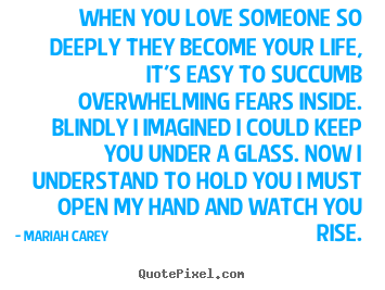 Create custom picture quotes about love - When you love someone so deeply they become..