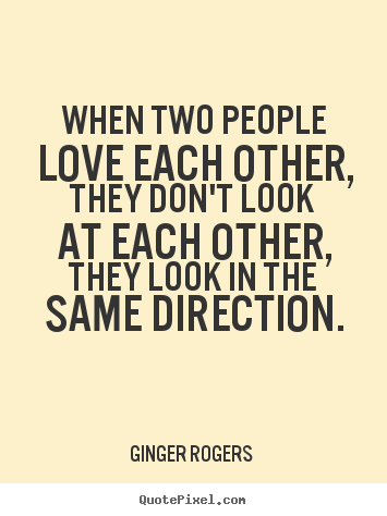 Quotes About Love Each Other : quote-about-love_847-5.png