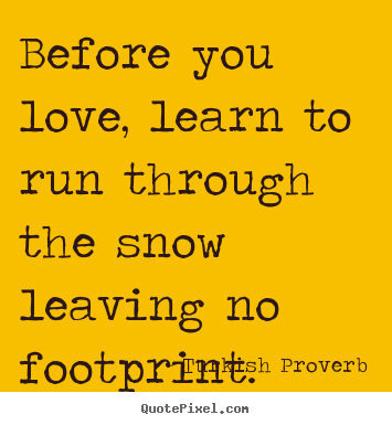Greek Proverbs: Learn to walk before you run… | Famous ...