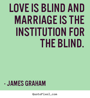 Quotes About Love Is Love : Love Is Blind Quotes. QuotesGram