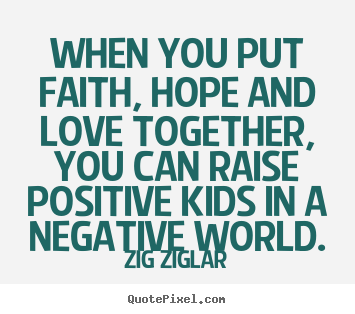 Love And Faith Quotes Captivating Love Quotes  When You Put Faith Hope And Love Together You Can