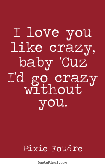 Wallpapers I Love You Baby Quotes