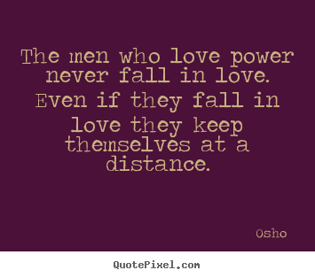 Love Power Quotes Fascinating Create Custom Picture Quotes About Love  The Men Who Love Power