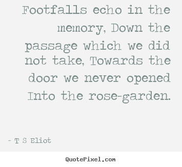 eliot love quote wall art design your own quote picture here