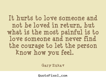 Quotes About Love Not Returned : ... Love Quotes Motivational Quotes Life Quotes Friendship Quotes
