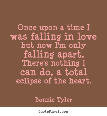 Love quotes - Once upon a time i was falling in love but now ...