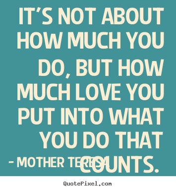 Mother Teresa's Famous Quotes  Quotepixelm. Omaha Of Nebraska Life Insurance. Bank Account With No Opening Deposit. Homeowners Insurance Fayetteville Nc. Animated Video Production Loans For Car Title. Lakeside Milam Recovery Center. Assisted Living Salt Lake City. Cost Of Medical Assistant Program. Metlife Growth And Guaranteed Income Annuity