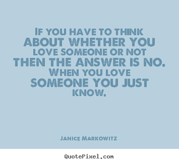 Love Quotes About Him Not Knowing Picture quotes about love ...