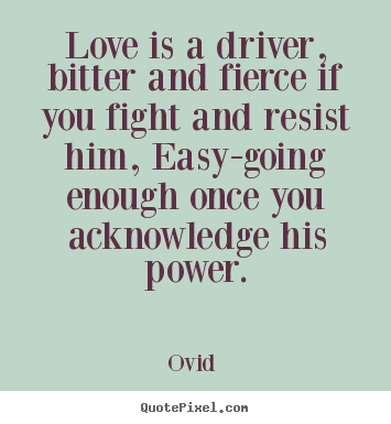 customize picture quotes about love love is a driver