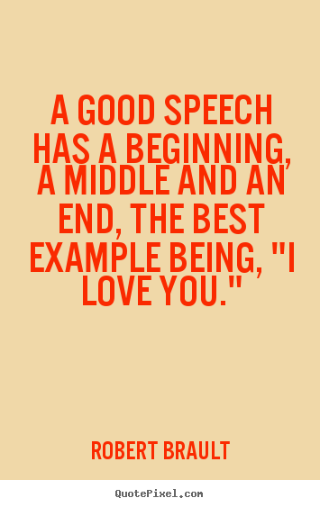 speech on love English editing blog subscribe contact us about us speech is an essential element of language we're naturally inclined to love speeches about their.