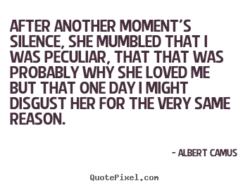 Quotes about love - After another moment's silence, she mumbled that i was..