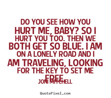 Create graphic picture quotes about love - Do you see how ...