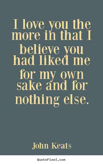 i believe that i love you