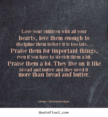 make personalized picture quotes about love love your children