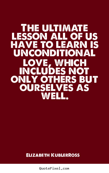 Create Custom Image Quotes About Love   The Ultimate Lesson All Of Us Have  To Learn